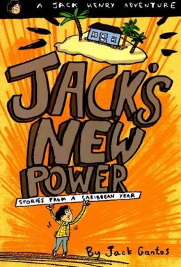 Jack's New Power: Stories from a Caribbean Year (Jack Henry Series #4)