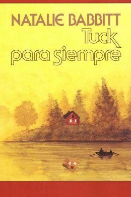 Tuck Para Siempre (Tuck Everlasting)