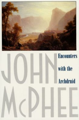 Encounters with the Archdruid