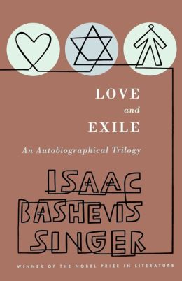 Love and Exile: An Autobiographical Trilogy