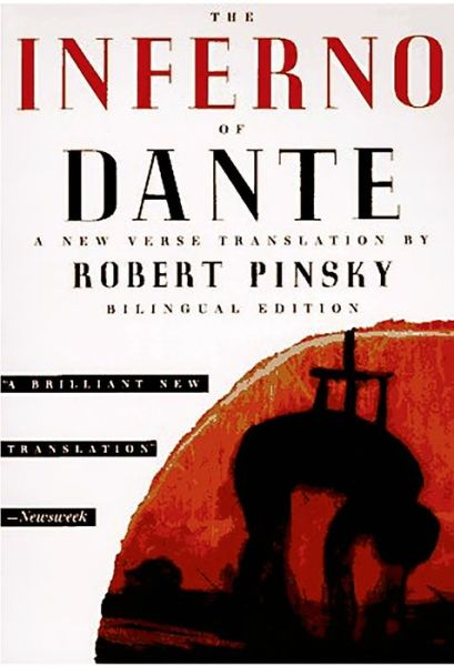 The Inferno of Dante: A New Verse Translation by Robert Pinsky
