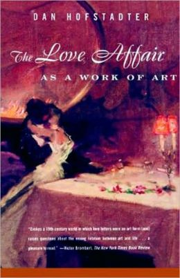 The Love Affair as a Work of Art