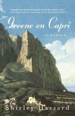 Greene on Capri: A Memoir