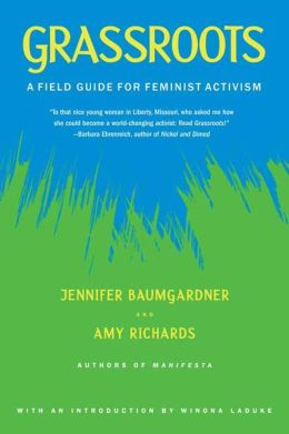 Grassroots: A Field Guide for Feminist Activism