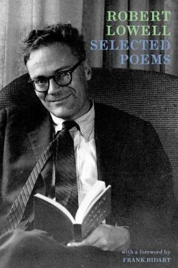 Robert Lowell Selected Poems
