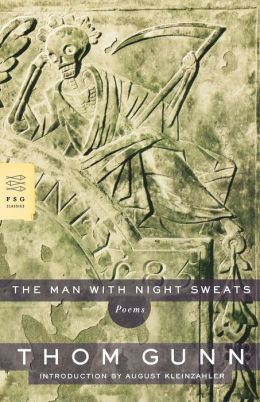 The Man with Night Sweats: Poems