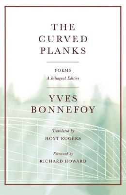 The Curved Planks: Poems: A Bilingual Edition