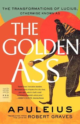Golden Ass: The Transformations of Lucius