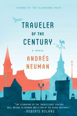 Traveler of the Century: A Novel
