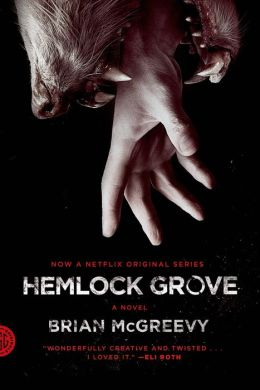 Hemlock Grove (Movie Tie-In Edition)