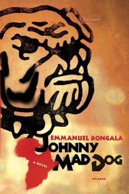 Johnny Mad Dog: A Novel
