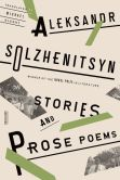 Book Cover Image. Title: Stories and Prose Poems, Author: Aleksandr Solzhenitsyn