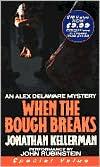 When the Bough Breaks (Alex Delaware Series #1)