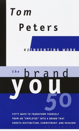 Brand You50 (Reinventing Work): Fifty Ways to Transform Yourself from an