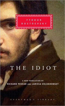 The Idiot (Pevear and Volokhonsky translation)