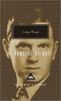 A Handful of Dust (Everyman's Library)