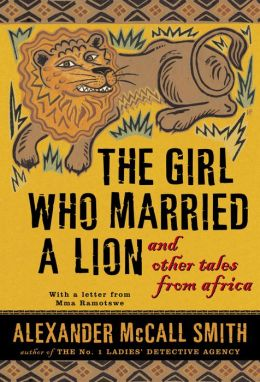 Girl Who Married a Lion: And Other Tales from Africa