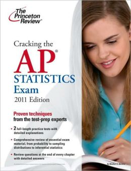 Cracking the AP Statistics Exam, 2011 Edition