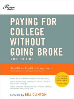 Paying for College Without Going Broke, 2011 Edition