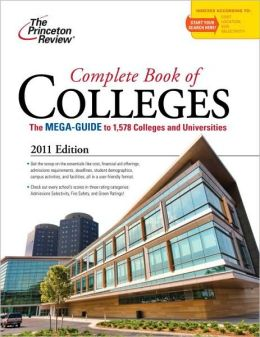 Complete Book of Colleges, 2011 Edition