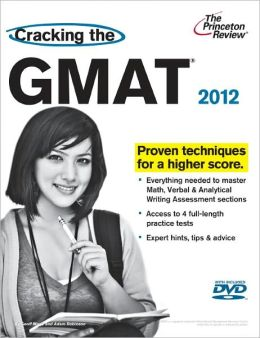Cracking the GMAT with DVD, 2012 Edition