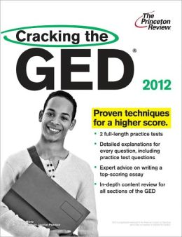 Cracking the GED, 2012 Edition