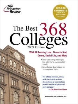 Best 368 Colleges (Princeton Review 2009 Edition)