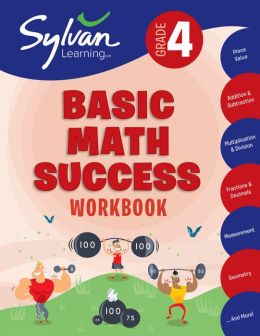 Fourth Grade Basic Math Success (Sylvan Workbooks)