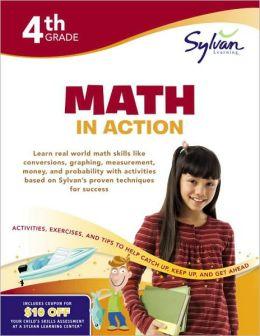 Fourth Grade Math in Action (Sylvan Workbooks)