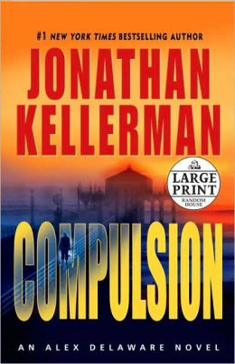 Compulsion (Alex Delaware Series #22)