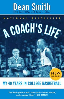 Coach's Life: My Forty Years in College Basketball