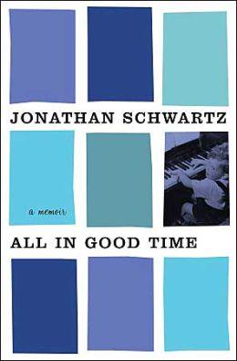 All in Good Time: A Memoir