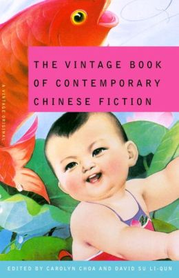 The Vintage Book of Contemporary Chinese Fiction