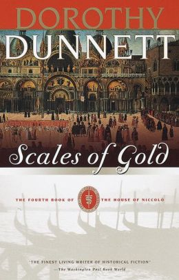 Scales of Gold: The Fourth Book of the House of Niccolo