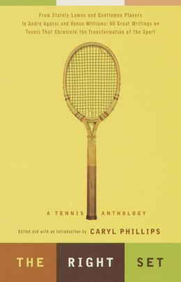 The Right Set: A Tennis Anthology