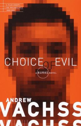 Choice of Evil (Burke Series #11)