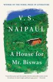 Book Cover Image. Title: A House for Mr. Biswas, Author: V. S. Naipaul