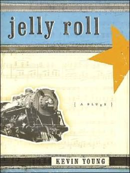 Jelly Roll: A Blues