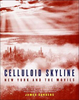 Celluloid Skyline: New York and the Movies