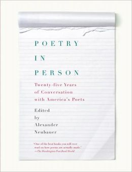 Poetry in Person: Twenty-Five Years of Conversation with America's Poets