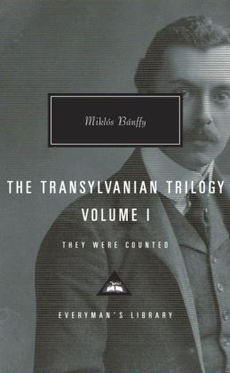 The Transylvanian Trilogy, Volume I: They Were Counted