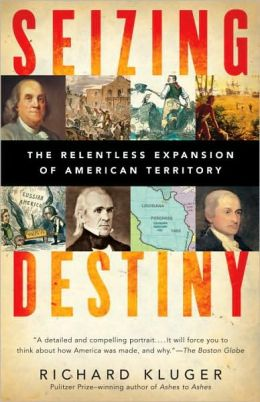 Seizing Destiny: The Relentless Expansion of American Territory