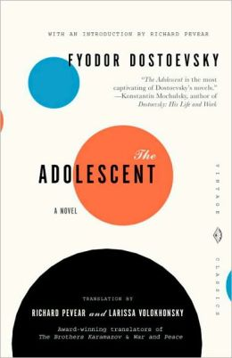 The Adolescent (Pevear / Volokhonsky Translation)