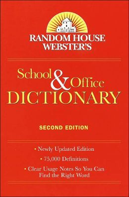 Random House Webster's School and Office Dictionary