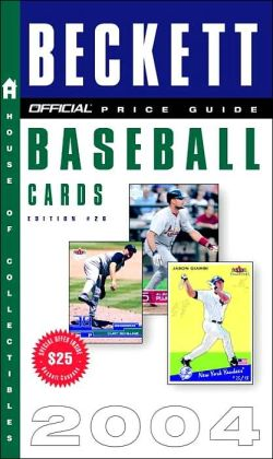 Official Beckett Price Guide to Baseball Cards 2004