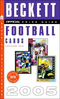 The Official Beckett Price Guide to Football Cards 2005