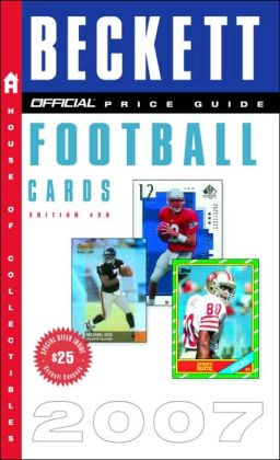 The Official Beckett Price Guide to Football Cards 2007
