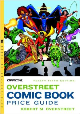 Official® Overstreet® Comic Book Price Guide