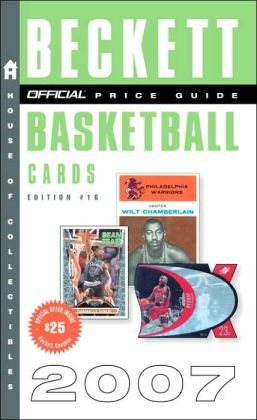 The Official Beckett Price Guide to Basketball Cards 2007