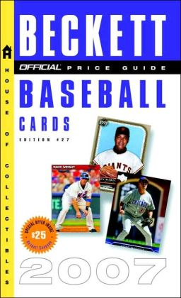 Official Beckett Price Guide to Baseball Cards 2007